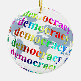 Global Democracy Ceramic Ornament