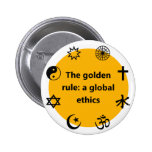 Global golden rule 2 inch round button