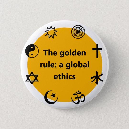 Global golden rule button