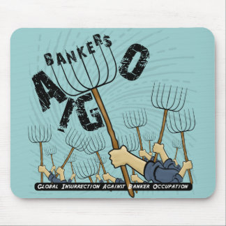 Global Insurrection Against Banker Occupation Mouse Pad