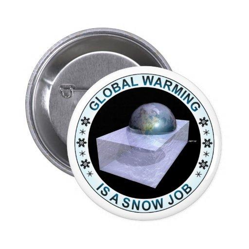 Global Snow Job Pins
