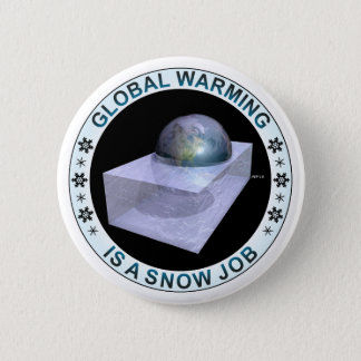 Global Snow Job Pinback Button