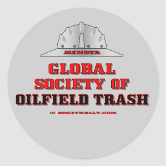 Global Society Of Oil Field Trash,Sticker,Oil,Gas Classic Round Sticker