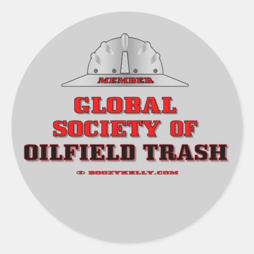 Global Society Of Oil Field Trash,Sticker,Oil,Gas