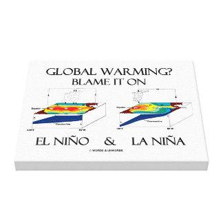 Global Warming? Blame It On El Niño and La Niña Canvas Print