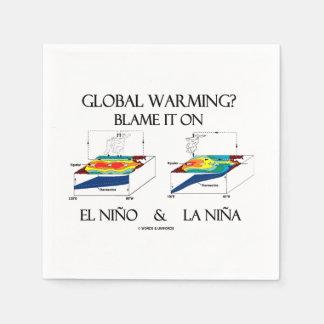 Global Warming? Blame It On El Niño and La Niña Napkin