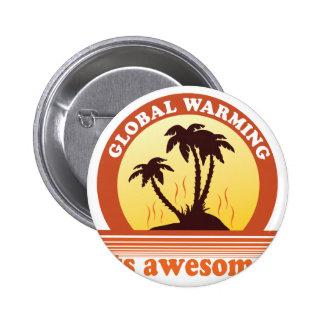 global warming pinback buttons