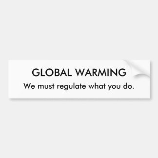 GLOBAL WARMING CAR BUMPER STICKER