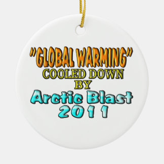 """""""Global Warming"""" Cooled Down By Arctic Blast 2011 Ceramic Ornament"""