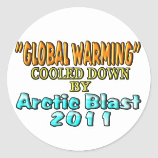 """""""Global Warming"""" Cooled Down By Arctic Blast 2011 Classic Round Sticker"""