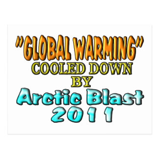 """""""Global Warming"""" Cooled Down By Arctic Blast 2011 Postcard"""