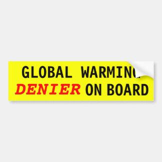Global Warming DENIER On Board Bumper Sticker