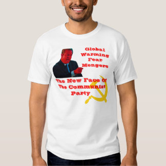 Global Warming Fear Mongers T-shirt