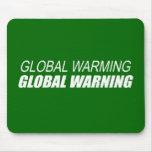 GLOBAL WARMING GLOBAL WARNING MOUSE PAD