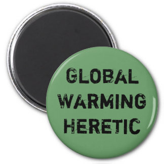 Global Warming Heretic Magnet