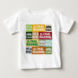Global Warming Hoax Baby T-Shirt