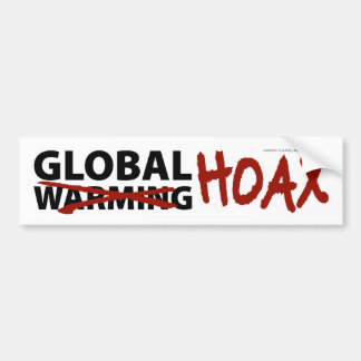 Global Warming Hoax Bumper Stickers