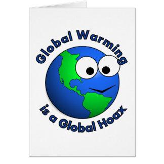 Global Warming is a Global Hoax Greeting Card
