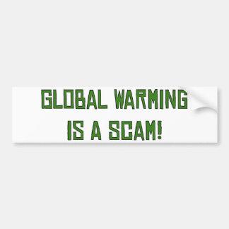 Global Warming Is A Scam Car Bumper Sticker
