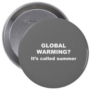 Global warming is called summer button