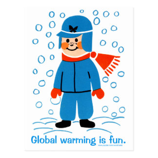 Global Warming is fun Postcard