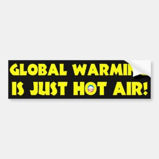 Global Warming is Just Hot Air Bumper Sticker