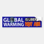 Global Warming is Liberal Hot Air Bumper Sticker