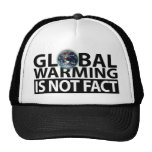 Global Warming is not Fact Trucker Hat