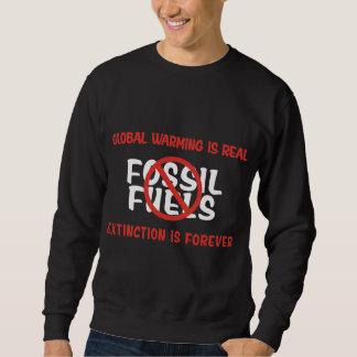 Global Warming Is Real Sweatshirt