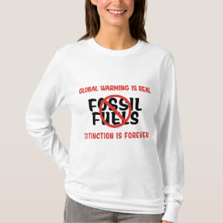 Global Warming Is Real T-Shirt