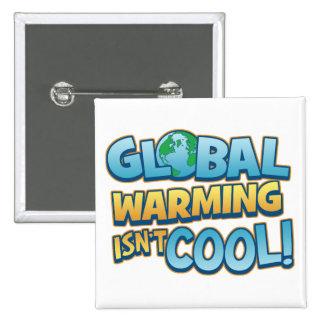 Global Warming Isn t Cool Button