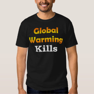 Global Warming Kills Basic Dark T-shirt