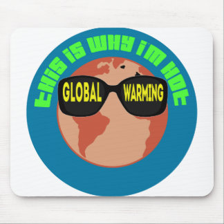 Global Warming Mousepads