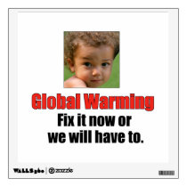 Global Warming Peel Off Wall Decal