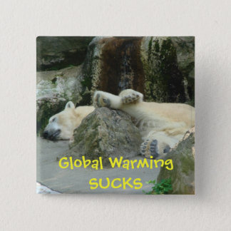 Global Warming SUCKS Polar Bear Pin