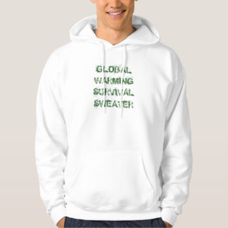 Global Warming Survival Sweater Pullover