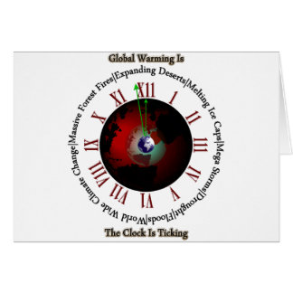 Global Warming - Time Is Running Out Card
