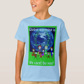 Global Warming we care t shirts