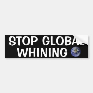 Global Whining Car Bumper Sticker