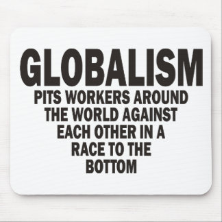 Globalism Mouse Pad