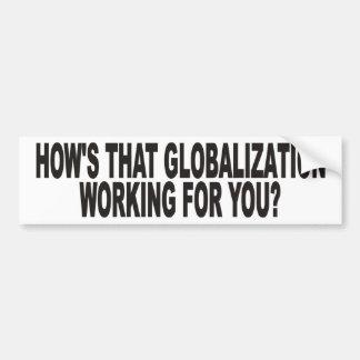 Globalization Bumper Sticker