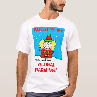 globalwarmingtshirt T-Shirt