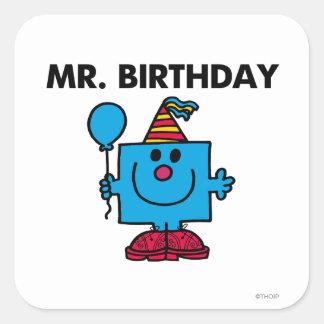 Globo del feliz cumpleaños de Sr. Birthday el | Pegatina Cuadrada