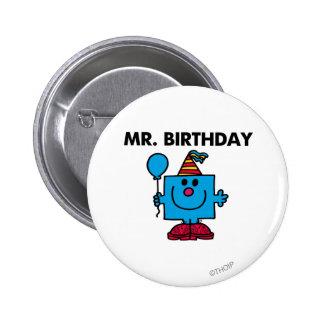 Globo del feliz cumpleaños de Sr. Birthday el | Pin Redondo 5 Cm