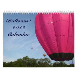 ¡Globos del aire caliente!!!!  Calendario 2013