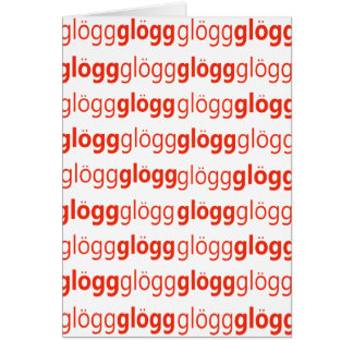 Glogg Glogg Glogg Funny Swedish Card