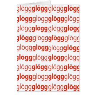 Glogg Glogg Glogg Funny Swedish Greeting Card