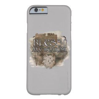 Gloin - Bless My Beard iPhone 6 Case