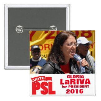 Gloria LaRiva para el presidente 2016 Pin Cuadrado