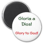 ¡Gloria un Dios! , Imán Redondo 5 Cm